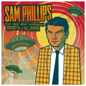 samphillips_themanwhoinventedrocknroll_sm_3